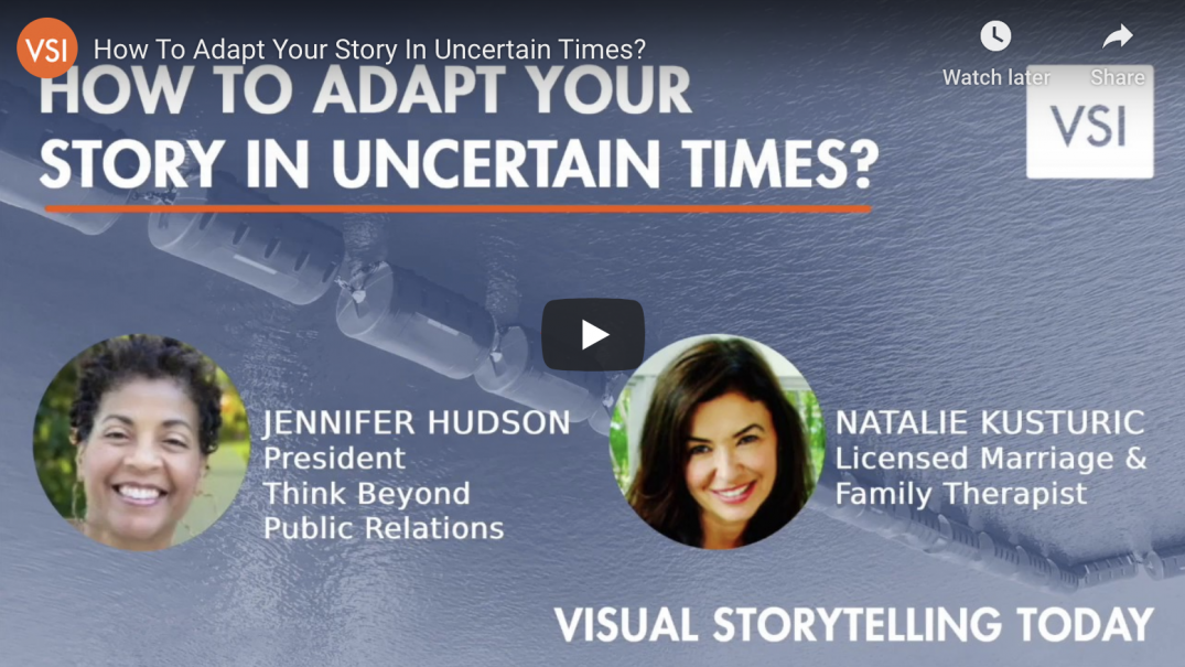 How to adapt your story in uncertain times?