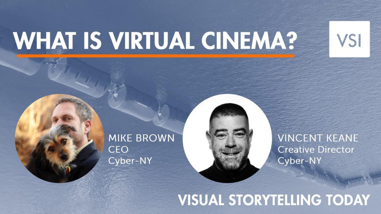 What is virtual cinema?